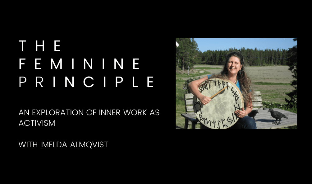 Inner Work as Activism with Imelda Almqvist