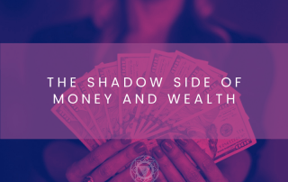 Shadow Side of Money and Wealth