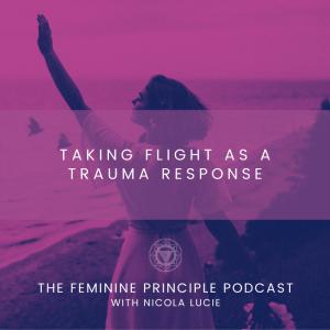 Taking Flight As A Trauma Response